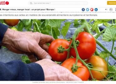Tribune / Manger mieux, manger local : un projet pour l'Europe !