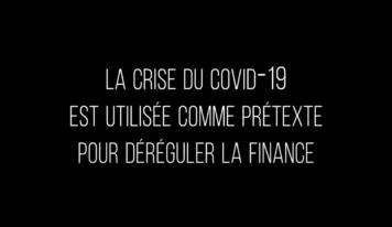Dérégulation financière : ne reculons pas face aux prédateurs qui essaient de profiter de la crise