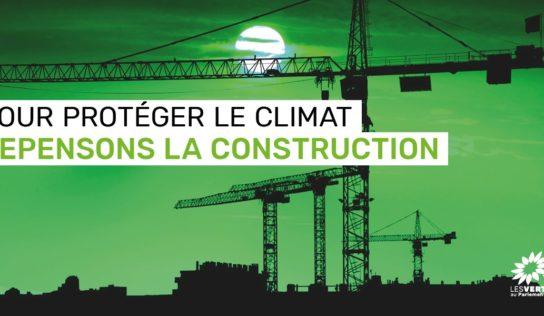 Construction : rendons ce secteur compatible avec les engagements du Pacte Vert